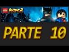 LEGO Batman 2: DC Super Heroes - Parte 10