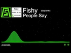 [DnB] - Fishy - People Say