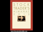 Education Book Review: Stock Trader's Almanac 2012 by Jeffrey A. Hirsch, Yale Hirsch