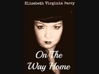 On The Way Home by Elizabeth Virginia Perry